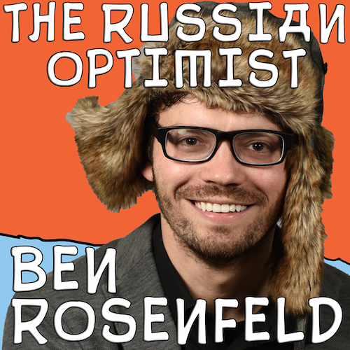 Ben Rosenfeld - The Russian Optimist